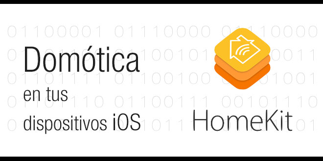 HomeKit, Domótica en tus dispositivos iOS