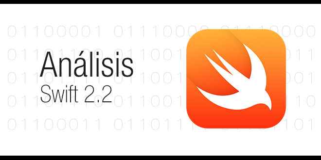 Photo of Análisis Swift 2.2, su primera versión oficial Open Source