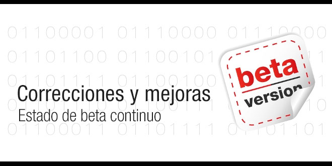 Photo of Correcciones y mejoras, estado de beta continua
