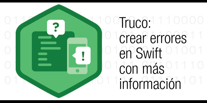 Photo of Truco: crear errores en Swift con más información